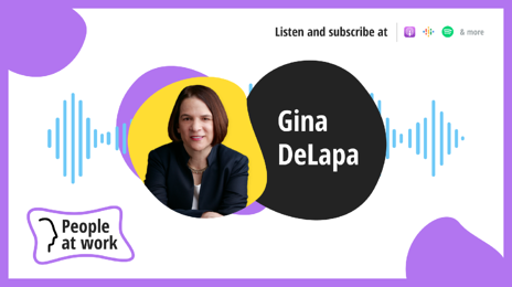 The future of workplace culture with Gina DeLapa