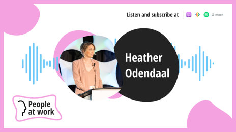 Supporting mothers and women of color in the workplace feat. Heather Odendaal
