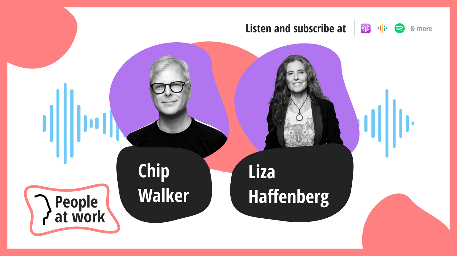 Don't have a purpose, create a movement with Chip Walker and Liza Haffenberg