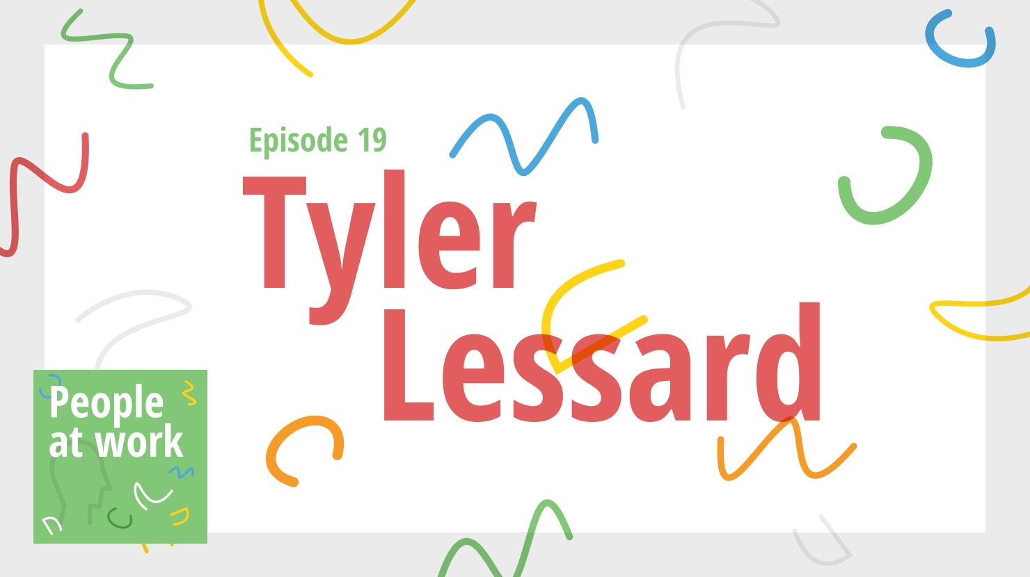 Tyler Lessard on creating a strong business brand through a strong internal culture