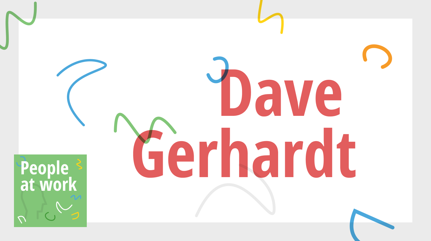 Quarantined with kids - with Dave Gerhardt