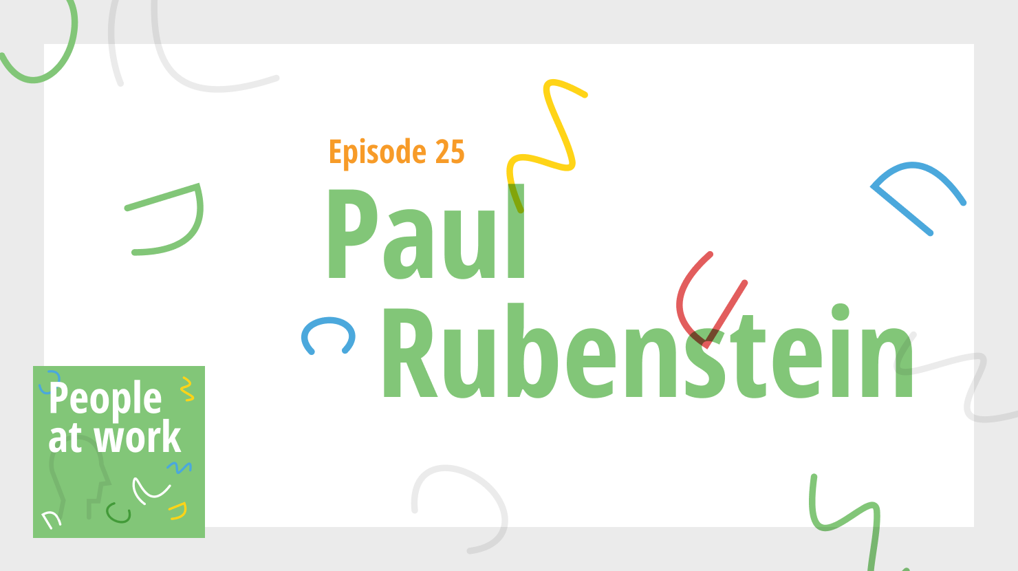 Paul Rubenstein on your company's