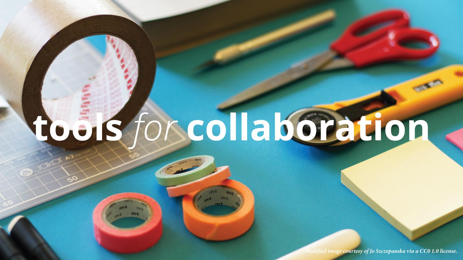 Tools that make collaboration happen